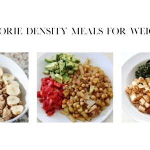 What I Ate Today / Low Calorie Density Diet